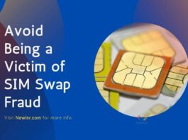 Avoid Being a Victim of SIM Swap Fraud