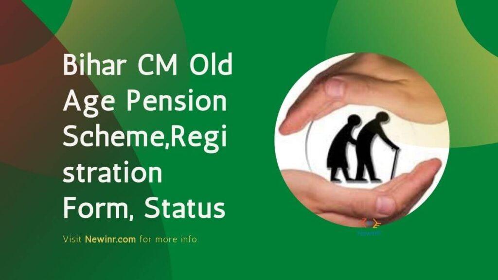 Bihar CM Old Age Pension Scheme