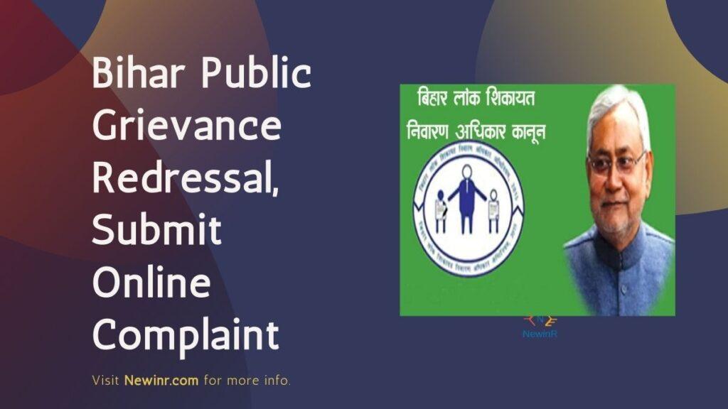Bihar Public Grievance Redressal, Submit Online Complaint