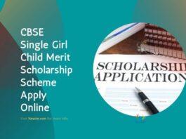 CBSE Single Girl Child Merit Scholarship Scheme Apply Online