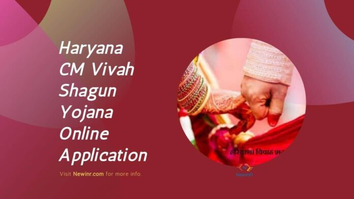 Haryana CM Vivah Shagun Yojana Online Application