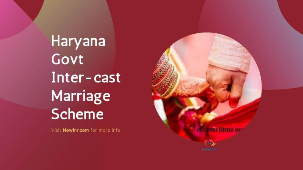 Haryana Govt Rs. 2.50 Lakh Inter-cast Marriage Scheme