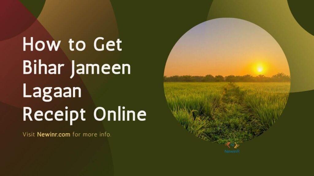 How to Get Bihar Jameen Lagaan Receipt Online (1)