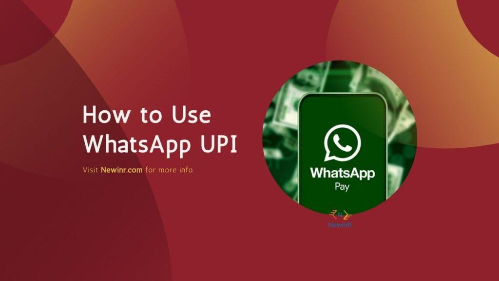 How to use Whatsapp UPI