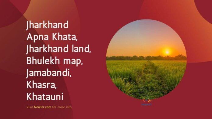Jharkhand Government Started Apna Khata
