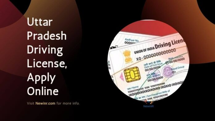 Uttar Pradesh Driving License, Apply Online