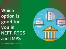 Which option is good for you in NEFT, RTGS and IMPS