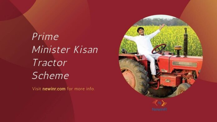 Prime Minister Kisan Tractor Scheme