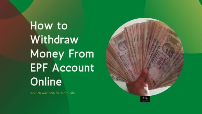How to Withdraw Money From EPF Account Online