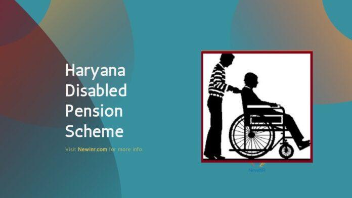 Haryana Disabled Pension Scheme