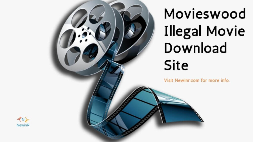 Movieswood Illegal Movie Download Site