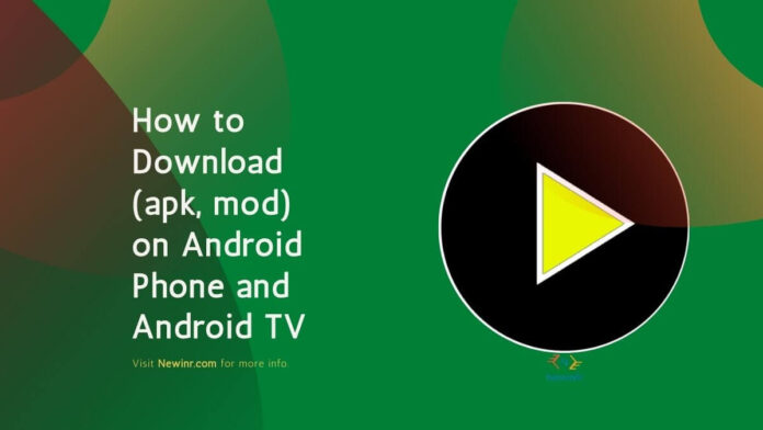 How to Download (apk, mod) on Android Phone and Android TV