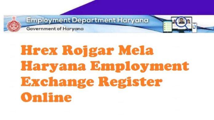 Hrex Rojgar Mela Haryana Employment Exchange Register Online
