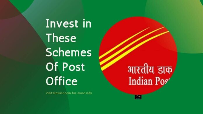 Invest in These Schemes Of Post Office