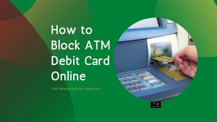 How to Block ATM Debit Card Online