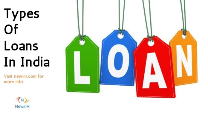 Types Of Loans In India